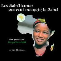 Les Sahéliennes peuvent nourrir le Sahel